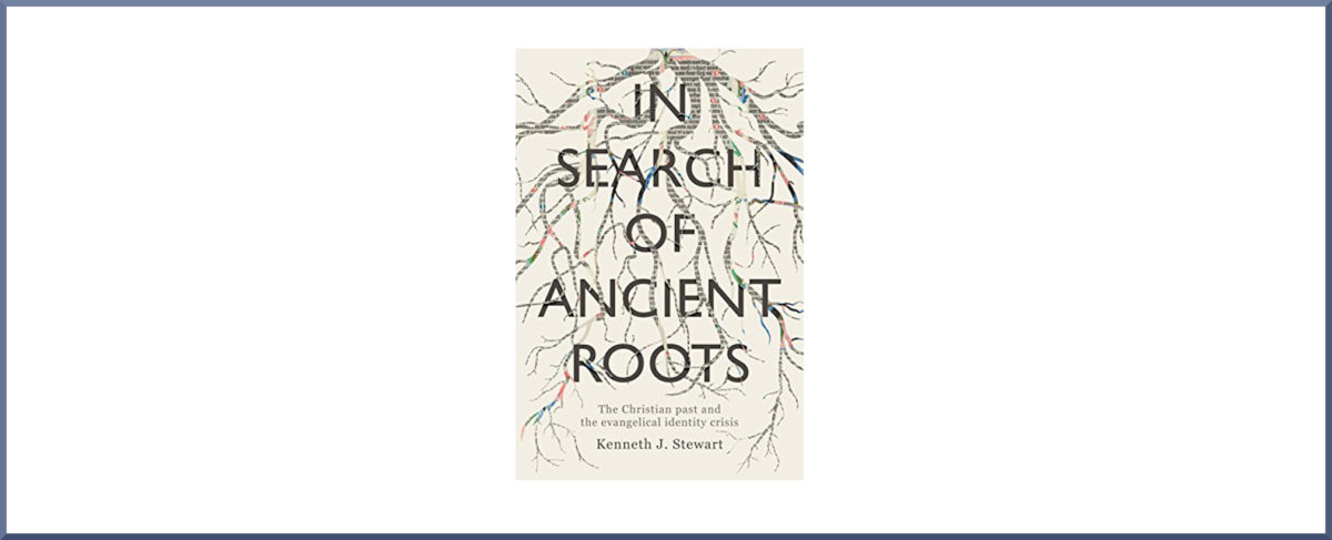 "Book Thoughts #2: ""In Search of Ancient Roots"" by Kenneth Stewart"